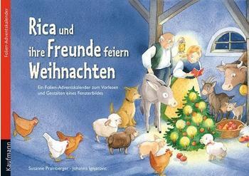 Kaufmann Verlag Rica und ihre Freunde feiern Weihnachten, große Ausgabe, m. Plüschschaf