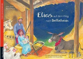 Kaufmann Verlag Elias auf dem Weg nach Betlehem
