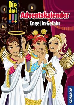 Kosmos Die drei !!! Adventskalender - Engel in Gefahr