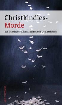 ars vivendi Christkindles-Morde - Ein fränkischer Adventskalender