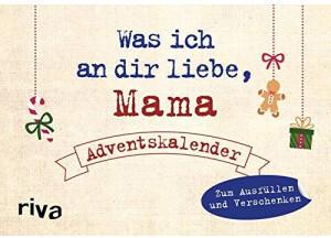 Riva Verlag Was ich an dir liebe, Mama Adventskalender