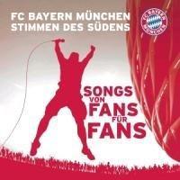 FC Bayern FC Bayern München - Stimmen des Südens