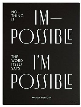 Groh Verlag Wallspiration Paper (Wandbild) Nothing is impossible, the word itself says Im possible!, Audrey Hepburn