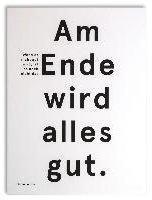 """Groh Wallspiration Paper (Wandbild) """"Am Ende wird alles gut. Wenn es nicht gut wird, ist es nicht das Ende"""", Oscar Wilde"""