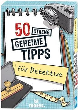 Moses 50 Streng Geheime Tipps für Detektive