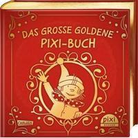 keine Angabe Das große goldene Pixi Buch