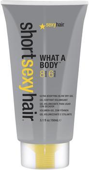 sexyhair Short What a Body Ultra Bodifiying Blow Dry 150 ml