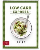 ZS Verlag GmbH Low Carb Express als Buch von ZS-Team