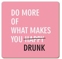 Grafik Werkstatt Bielefeld Korkuntersetzer Do more of what makes you drunk