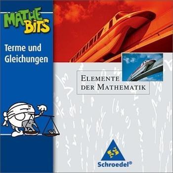 Schroedel Elemente der Mathematik MatheBits Terme und Gleichungen (DE) (Win)