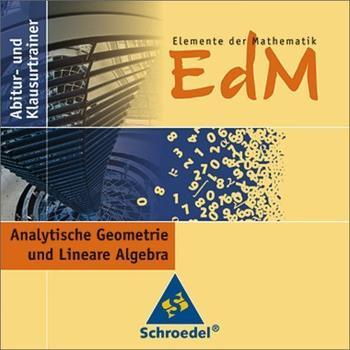 Schroedel Elemente der Mathematik Abitur-und Klausurtrainer Analytische Geometrie und Lineare Algebra (DE) (Win)