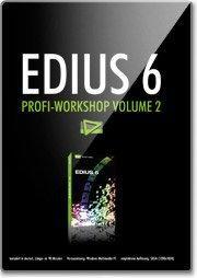 DVD Lernkurs EDIUS 6 Profi-Workshop Volume 2 (DE) (Win)