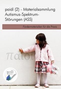 Iris Kater Verlag paidi 2 - Materialsammlung Autismus-Spektrum-Störungen (ASS): Fördermaterialien für die Praxis