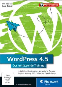 Rheinwerk Verlag WordPress 4.5: Der perfekte Lernkurs für Einsteiger und Fortgeschrittene