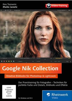 Rheinwerk Verlag Google Nik Collection: Kreative Bildlooks für Photoshop und Lightroom