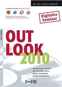 Teia Outlook 2010 - Lernprogramm zum Lernen und Nachschlagen