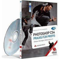 Addison Wesley Photoshop CS4 - Praxis für Profis (eBook)