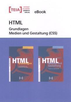 Teia HTML Grundlagen Medien und Gestaltung (eBook)