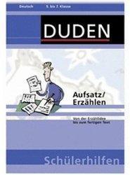 Duden Schülerhilfen: Aufsatz/Erzählen 5. bis 7. Klasse (DE) (Win)