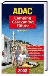 ADAC Camping-Caravaning-Führer 2008