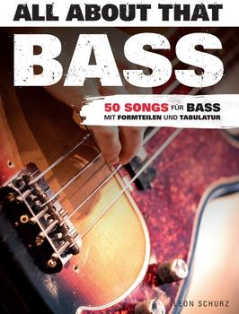 Bosworth Leon Schurz: All About That Bass