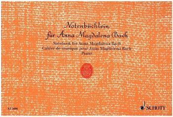 Schott Notenbüchlein für Anna Magdalena Bach