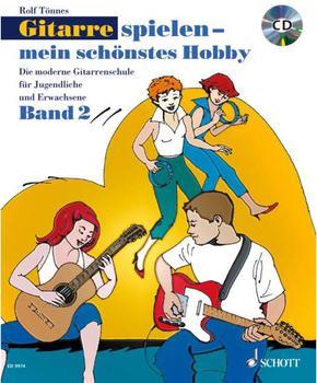 Schott Music Gitarre spielen - mein schönstes Hobby