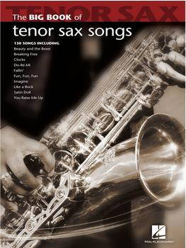 Hal Leonard Big Book of Tenor Sax Songs