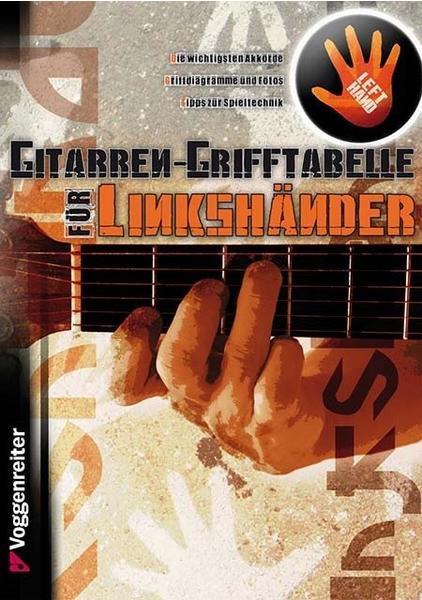Voggenreiter Gitarren-Grifftabelle für Linkshänder von Bessler/Opgenoorth
