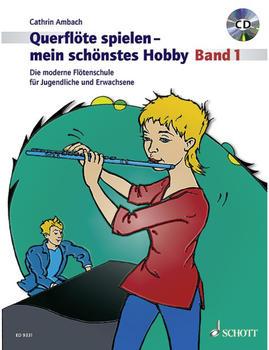 Schott Querflöte spielen mein schönstes Hobby Band 1