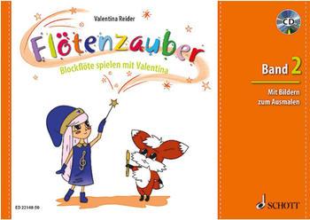 Schott Music Flötenzauber Blockflöte spielen mit Valentina Band 2