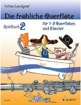 Schott Die fröhliche Querflöte Band 2 (1-2 Querflöten)