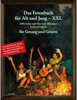 Schott Music Das Fetenbuch für Alt und Jung - XXL, für Gesang und Gitarre