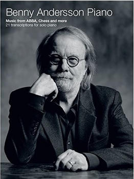Music Sales Benny Andersson: Piano - Music from ABBA, Chess and more