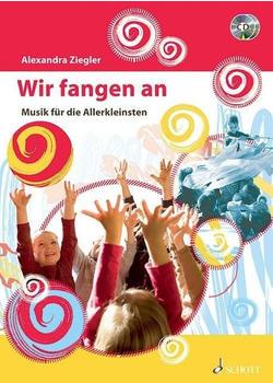 Schott Music Wir fangen an Musik für die Allerkleinsten