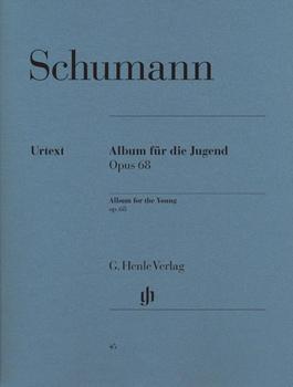 Henle Verlag Robert Schumann Album für die Jugend op. 68