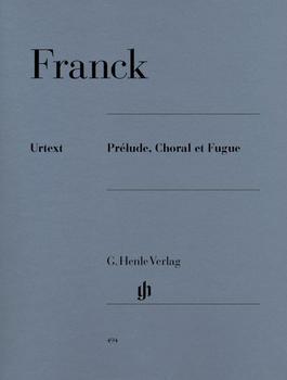 Henle Verlag César Franck Prélude, Choral et Fugue