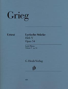 Henle Verlag Edvard Grieg Lyrische Stücke Heft V, op. 54