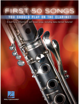 Hal Leonard First 50 Songs You Should Play on the Clarinet