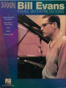 Hal Leonard Bill Evans – Piano Interpretations Piano Transcriptions