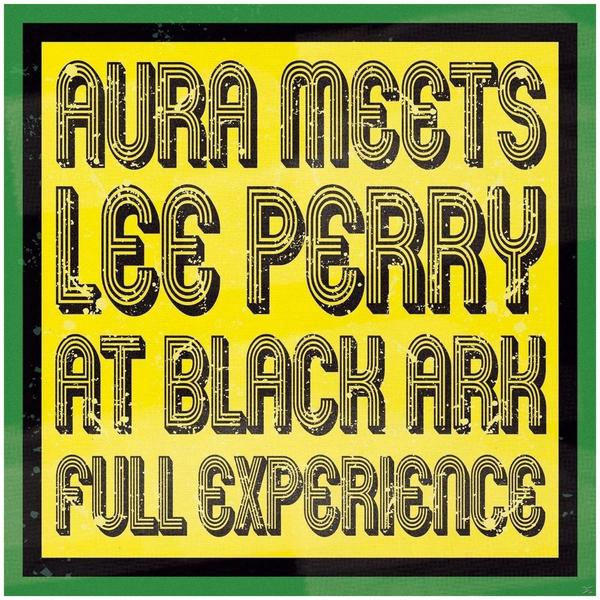 Lee Aura Meets Perry - Full Experience - (Vinyl)