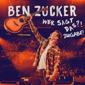 Ben Zucker - Wer Sagt Das?! Zugabe! (Limited Deluxe Edition) (CD + DVD + Blu-ray)