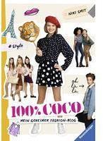 Ravensburger Verlag GmbH 100% Coco. Mein geheimer Fashion-Blog