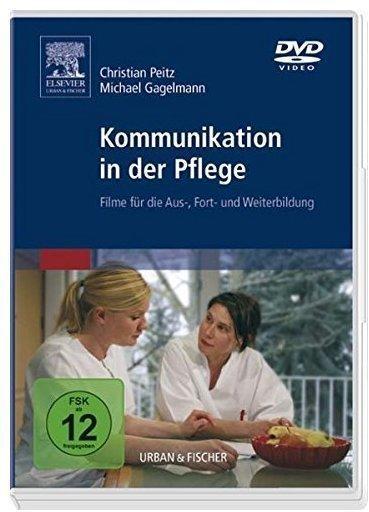 Kommunikation in der Pflege. Filme für die Aus-, Fort- und Weiterbildung