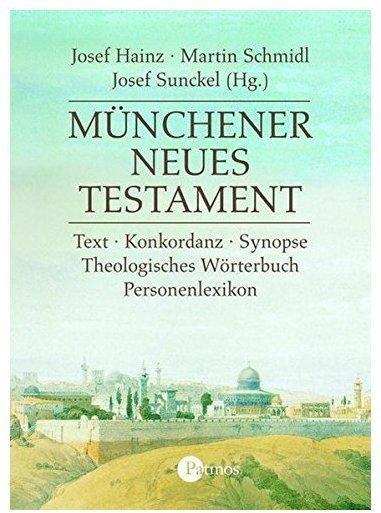 Münchener Neues Testament. CD-ROM